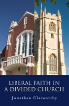 Liberal Faith in a Divided Church